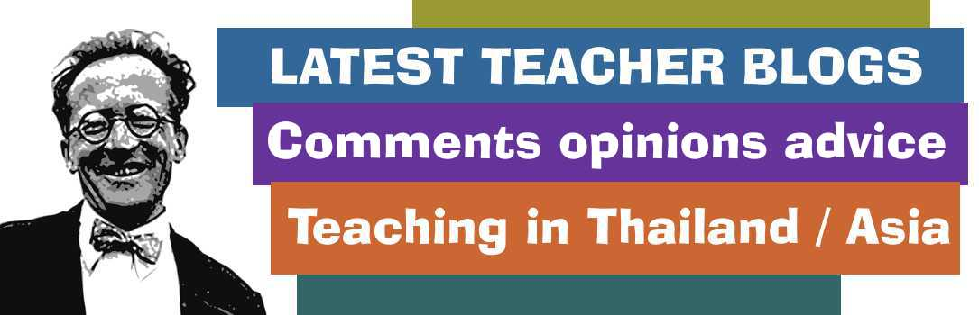 Blogs from Bangkok-based teacher, Richard McCully