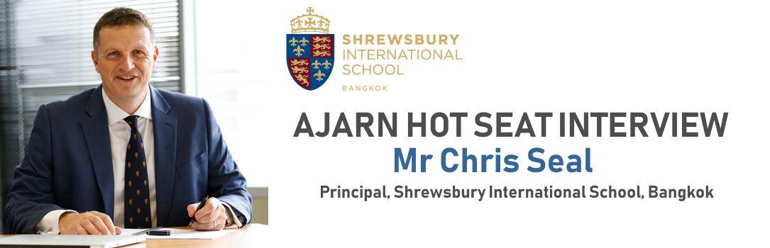 Ajarn chats to Chris Seal of Shrewsbury International School