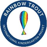 Rainbow Trout International Kindergarten